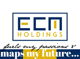 ECM Holdings, LLC fuels my passion & maps my future